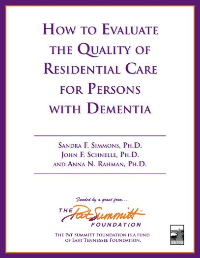How to Evaluate the Quality of Residential Care for Persons with Dementia
